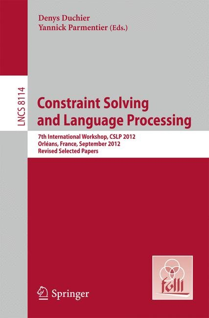 Constraint Solving and Language Processing | Duchier / Parmentier, 2013 | Buch (Cover)