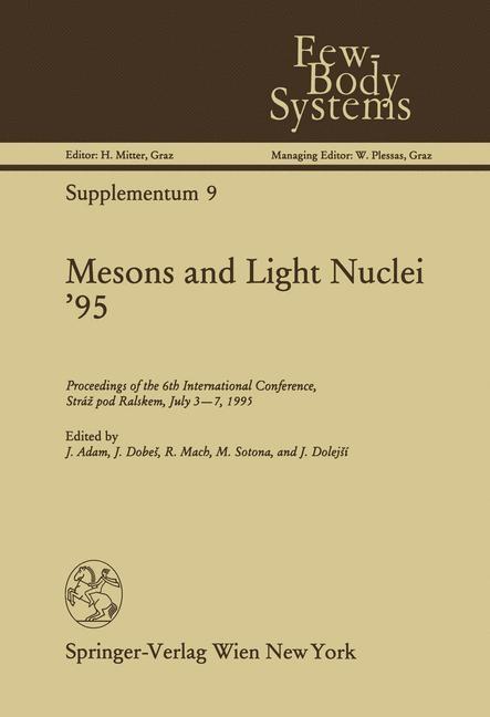 Abbildung von Adam / Dobes / Mach / Sotona / Dolejsi | Mesons and Light Nuclei '95 | 2012
