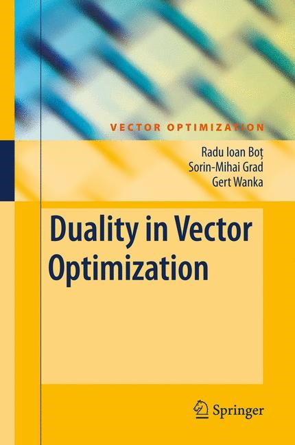 Duality in Vector Optimization | Bot / Grad / Wanka, 2009 | Buch (Cover)