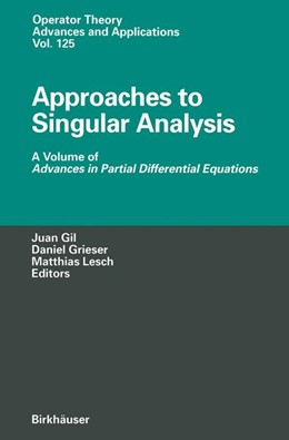 Abbildung von Gil / Grieser / Lesch | Approaches to Singular Analysis | 2012 | A Volume of Advances in Partia... | 125