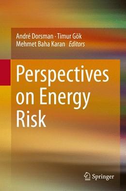 Abbildung von Dorsman / Gök / Karan | Perspectives on Energy Risk | 2014