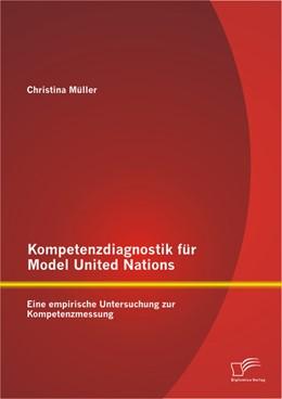 Abbildung von Müller | Kompetenzdiagnostik für Model United Nations: Eine empirische Untersuchung zur Kompetenzmessung | 2013