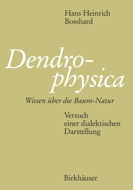 Dendrophysica | BOSSHARD, 1990 | Buch (Cover)