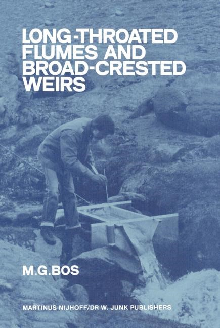 Abbildung von Bos | Long-Throated Flumes and Broad-Crested Weirs | 1985 | 2011
