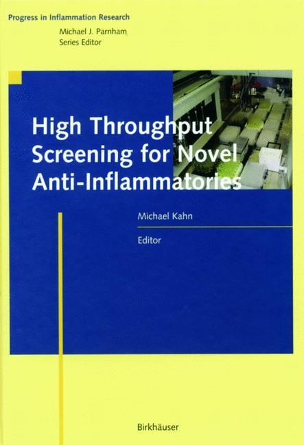 High Throughput Screening for Novel Anti-Inflammatories   Kahn, 2012   Buch (Cover)