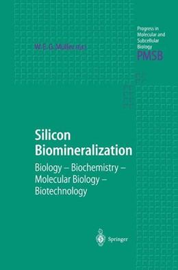 Abbildung von Müller | Silicon Biomineralization | 2012 | Biology — Biochemistry — Molec... | 33