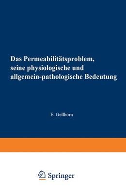 Abbildung von Gildmeister / Goldschmidt / Neuberg / Parnas / Ruhland | Das Permeabilitätsproblem | 1929 | Seine Physiologische und Allge... | 16