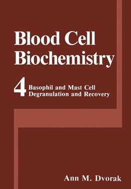 Abbildung von Dvorak   Basophil and Mast Cell Degranulation and Recovery   2013   4