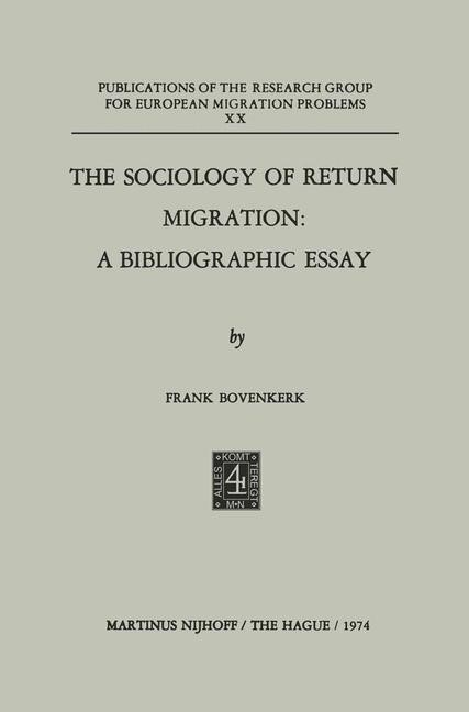 The Sociology of Return Migration: A Bibliographic Essay | Bovenkerk, 1974 | Buch (Cover)