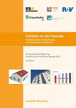 Abbildung von Schäden an der Fassade. Problempunkte und Sanierung von Fassadenkonstruktionen | 2013 | Tagungsband.48. Bausachverstän...