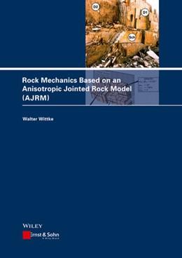 Abbildung von Wittke | Rock Mechanics Based on an Anisotropic Jointed Rock Model (AJRM) | 2014