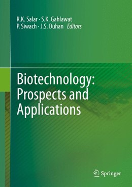 Abbildung von Salar / Gahlawat / Siwach / Duhan | Biotechnology: Prospects and Applications | 2014