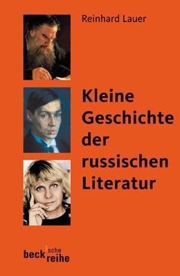 Abbildung von Lauer, Reinhard | Kleine Geschichte der russischen Literatur | 2005 | 1651