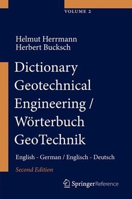 Abbildung von Herrmann / Bucksch | Dictionary Geotechnical Engineering/Wörterbuch GeoTechnik | 2014 | English - German/Englisch - De...