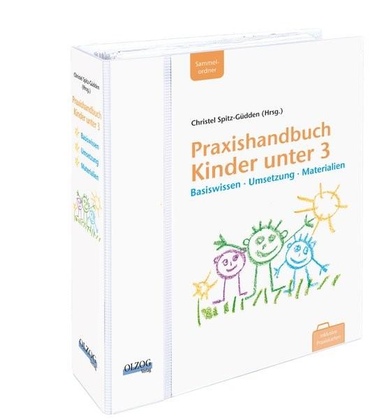 Praxishandbuch Kinder unter 3 | Spitz-Güdden | Loseblattwerk mit 16. Aktualisierung, 2011 (Cover)