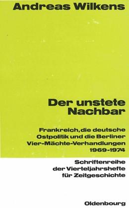 Abbildung von Wilkens | Der unstete Nachbar | 1. Auflage | 1990 | 60 | beck-shop.de