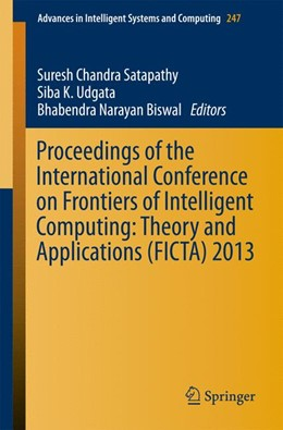 Abbildung von Satapathy / Udgata / Biswal | Proceedings of the International Conference on Frontiers of Intelligent Computing: Theory and Applications (FICTA) 2013 | 2013 | 247