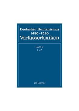 Abbildung von Worstbrock / Wachinger / Keil / Ruh / Schröder / Stöllinger-Löser | L - Z | 2. völlig neu bearb. Aufl. 2013 | 2013 | Verfasserlexikon. Deutscher Hu...