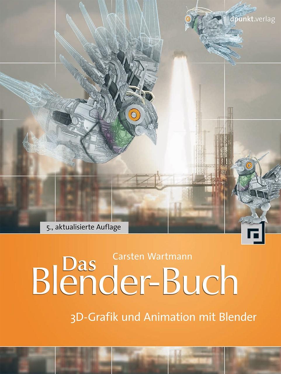 Das Blender-Buch | Wartmann | 5., aktualisierte Auflage, 2014 | Buch (Cover)