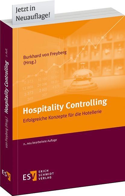 Hospitality Controlling | von Freyberg (Hrsg.) | 2., neu bearbeitete Auflage, 2013 | Buch (Cover)