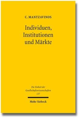 Abbildung von Mantzavinos | Individuen, Institutionen und Märkte | 2007; Unveränd. Studienaus. | 2013 | 137