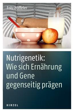 Abbildung von Höffeler   Nutrigenetik: Wie sich Ernährung und Gene gegenseitig prägen   2013