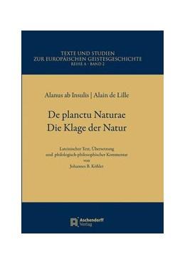 Abbildung von Alanus ab Insulis | De Planctu Naturae / Die Klage der Natur | 1. Auflage | 2013 | 2 | beck-shop.de