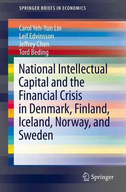 National Intellectual Capital and the Financial Crisis in Denmark, Finland, Iceland, Norway, and Sweden | Lin / Edvinsson / Chen, 2013 | Buch (Cover)
