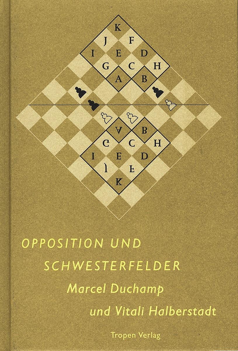 Opposition und Schwesterfelder | Duchamp / Halberstadt, 2001 | Buch (Cover)