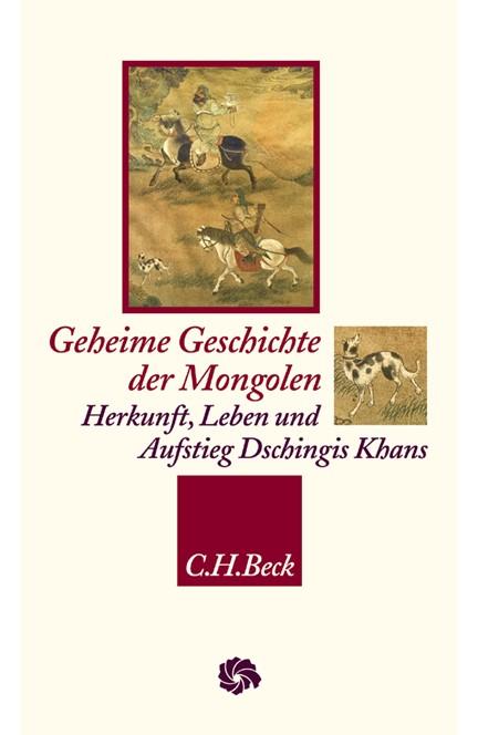 Cover: , Geheime Geschichte der Mongolen
