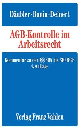 Abbildung von Däubler / Bonin | AGB-Kontrolle im Arbeitsrecht: AGB im Arbeitsrecht | 4. Auflage | 2014 | beck-shop.de