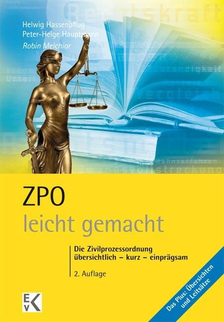 Abbildung von Melchior   ZPO - leicht gemacht   2., vollständig überarbeitete Auflage   2013