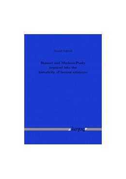 Abbildung von Rokstad | Husserl and Merleau-Ponty inquired into the historicity of human existence | 1. Auflage | 2013 | beck-shop.de