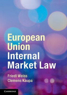 Abbildung von Weiss / Kaupa | European Union Internal Market Law | 2014