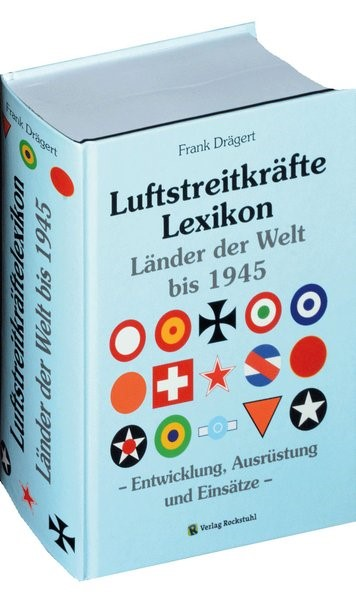 Luftstreitkräftelexikon bis 1945 | Drägert, 2013 | Buch (Cover)