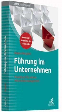 Abbildung von Bergdolt | Führung im Unternehmen | 1. Auflage | 2014 | beck-shop.de