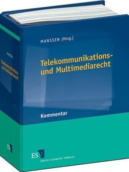 Abbildung von Manssen (Hrsg.) | Telekommunikations- und Multimediarecht • ohne Aktualisierungsservice | Loseblattwerk mit Aktualisierungen | 2018 | Ergänzbarer Kommentar zum Tele...