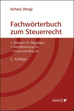 Abbildung von Achatz | Fachwörterbuch zum Steuerrecht | 2. Auflage 2013 | 2013 | 17
