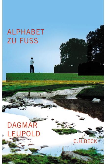 Cover: Dagmar Leupold, Alphabet zu Fuß