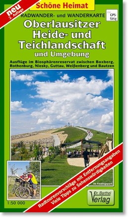 Abbildung von Radwander- und Wanderkarte Oberlausitzer Heide- und Teichlandschaft und Umgebung 1 : 50 000   2., Aufl   2013   Ausflüge im Biosphärenreservat...