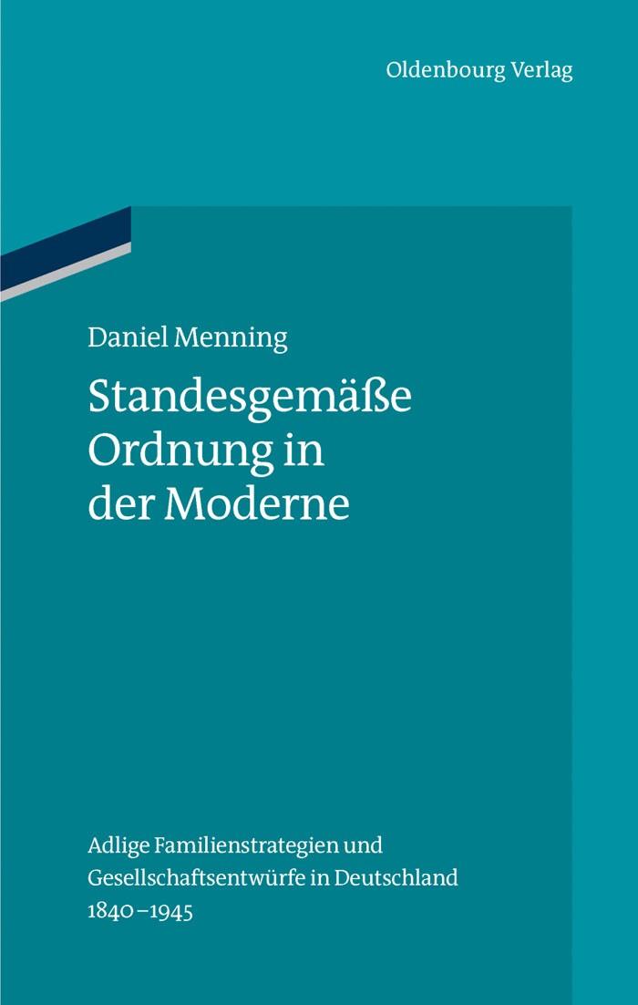 Abbildung von Menning | Standesgemäße Ordnung in der Moderne | 2013