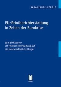 EU-Printberichterstattung in Zeiten der Eurokrise | Abdi-Herrle, 2013 | Buch (Cover)