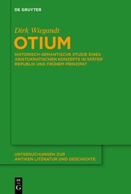 Abbildung von Wiegandt | Otium | 2020 | Historisch-semantische Studie ... | 140