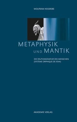 Abbildung von Hogrebe | Metaphysik und Mantik | 2., verb. und um ein Vorwort erg. Aufl. | 2013 | Die Deutungsnatur des Menschen