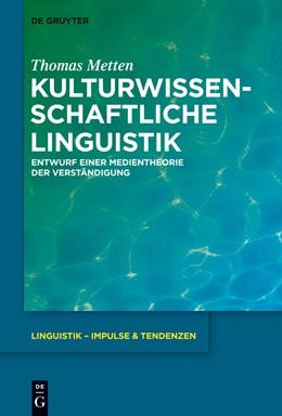 Abbildung von Metten | Kulturwissenschaftliche Linguistik | 2014 | Entwurf einer Medientheorie de... | 57