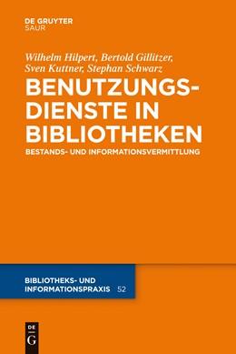 Abbildung von Hilpert / Gillitzer   Benutzungsdienste in Bibliotheken   1. Auflage   2014   52   beck-shop.de