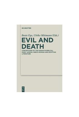 Abbildung von Ego / Mittmann | Evil and Death | 1. Auflage | 2015 | 18 | beck-shop.de