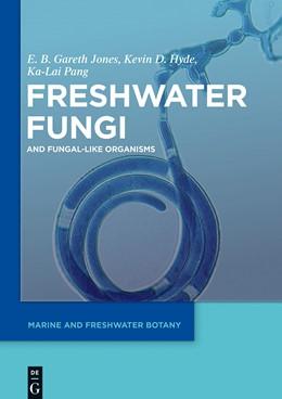 Abbildung von Hyde / Jones | Freshwater Fungi | 1. Auflage | 2014 | beck-shop.de