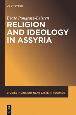 Abbildung von Pongratz-Leisten | Religion and Ideology in Assyria | 2015 | 6