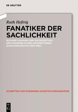 Abbildung von Heftrig | Fanatiker der Sachlichkeit | 1. Auflage | 2014 | 5 | beck-shop.de